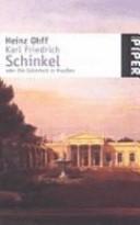 Karl Friedrich Schinkel oder die Schönheit in Preußen