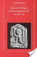 Culture and religion in Merovingian Gaul, A.D. 481-751