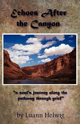 Echoes After the Canyon