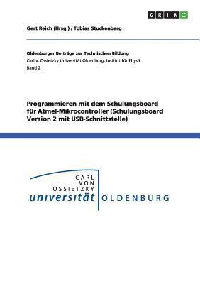 Programmieren mit dem Schulungsboard für Atmel-Mikrocontroller (Schulungsboard Version 2 mit USB-Schnittstelle)