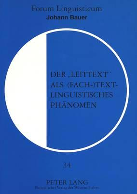Der «Leittext» als (fach-)textlinguistisches Phänomen