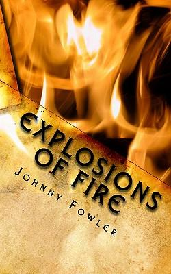 Explosions of Fire