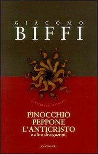 Pinocchio, Peppone, l'Anticristo e altre divagazioni