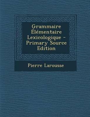 Grammaire Elementair...