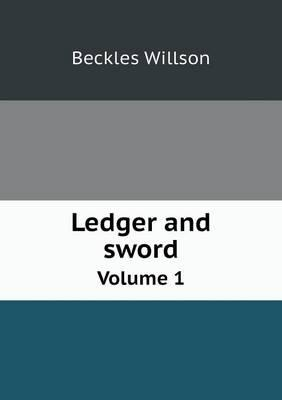 Ledger and Sword Vol...