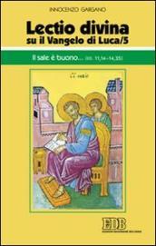 Lectio divina su il Vangelo di Luca/5