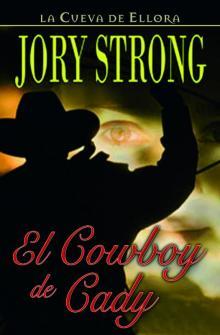 El cowboy de Cady