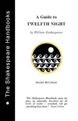 A Guide to Twelfth Night