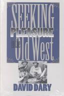 Seeking Pleasure in the Old West