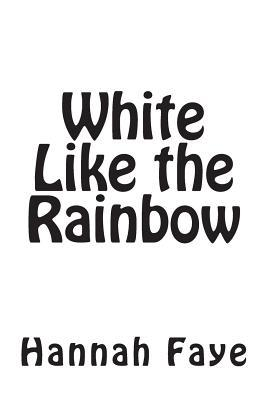 White Like the Rainbow