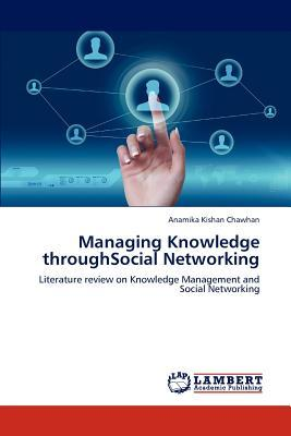 Managing Knowledge throughSocial Networking