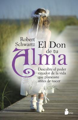 El Don de tu Alma / Your Soul's Gift