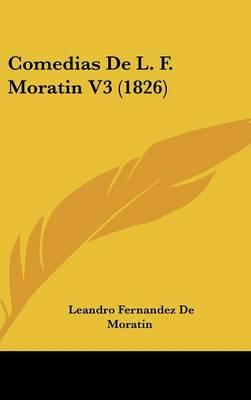 Comedias de L. F. Moratin V3 (1826)