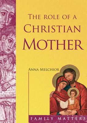 Role of a Christian Mother
