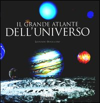 Il grande atlante dell'universo