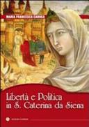 Libertà e Politica in S. Caterina da Siena