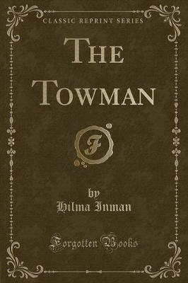 The Towman (Classic Reprint)