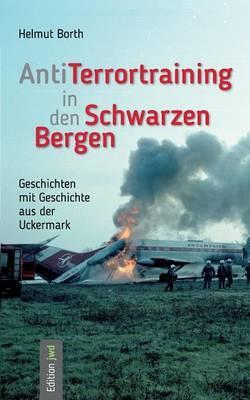 AntiTerrortraining in den Schwarzen Bergen