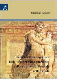 Elementi di pedagogia e didattica per l'insegnamento dello strumento musicale nelle scuole