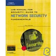 Lab Manual for Security [plus] Guide to Network Security Fundamentals