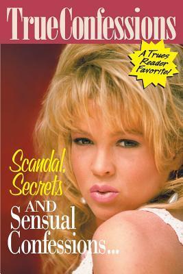Scandal Secrets And Sensual Confessions?.