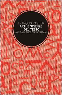 Arti e scienze del testo. Per una semiotica delle culture