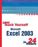 Sams Teach Yourself Excel 2003 in 24 Hours