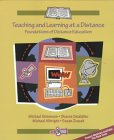 Teaching and Learning at a Distance:Foundations of Distance Education