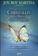 Christallin. La magia della guarigione
