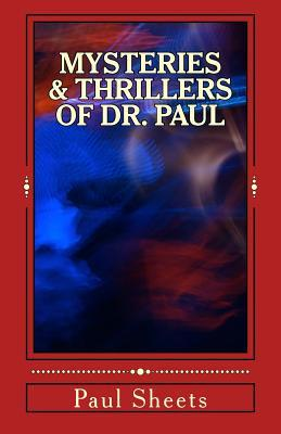 Mysteries & Thrillers of Dr. Paul