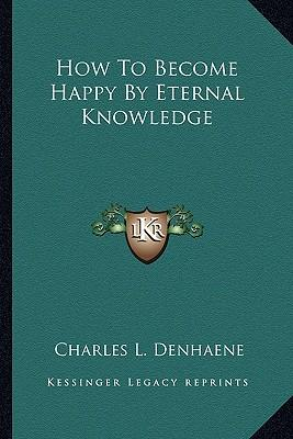 How to Become Happy by Eternal Knowledge