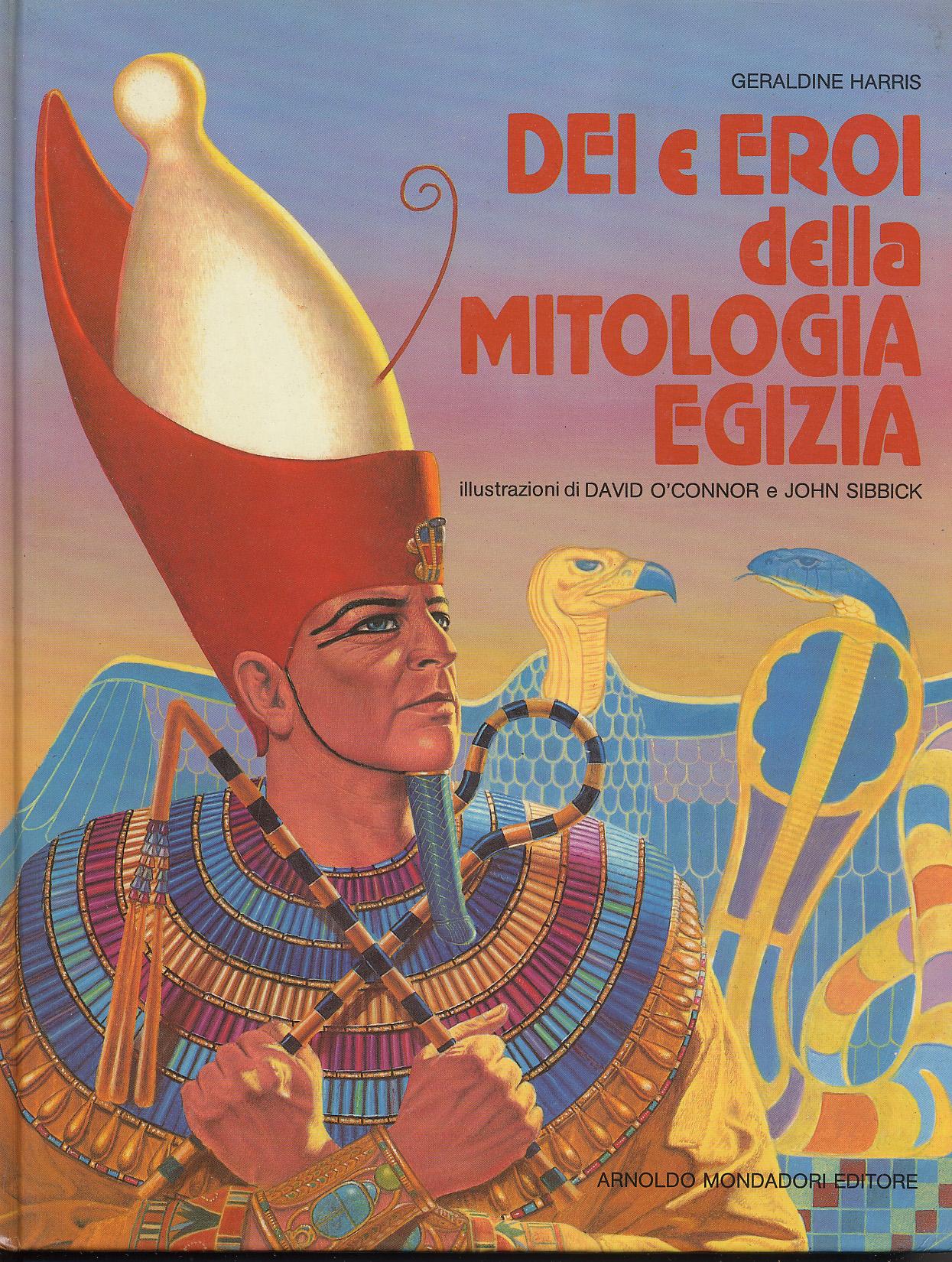Dei e eroi della mitologia egizia
