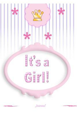 Its a GIRL Journal