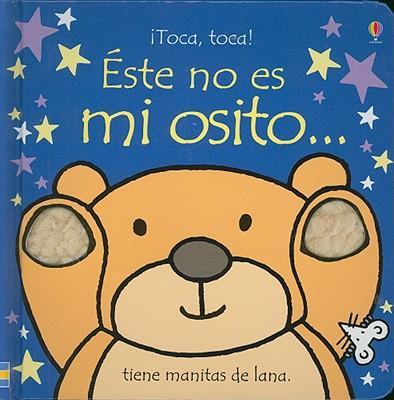 Este no es mi osito/ That's Not My Bear