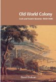 Old world colony