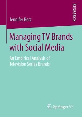 Managing TV Brands With Social Media