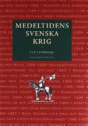 Medeltidens svenska krig