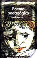 Poema Pedagogico/ Pedagogical Poem