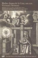 Mother Juana de la Cruz, 1481-1534