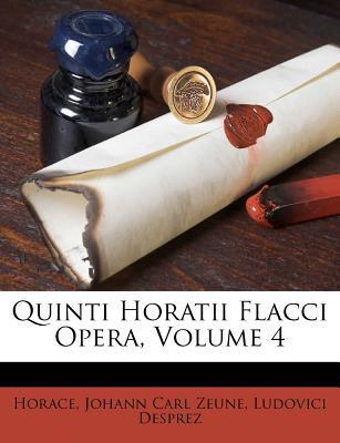 Quinti Horatii Flacci Opera, Volume 4