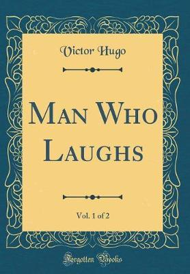 Man Who Laughs, Vol....