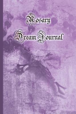 Rosary Dream Journal