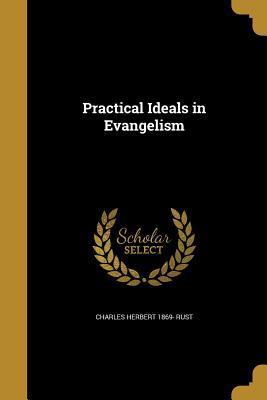 PRAC IDEALS IN EVANGELISM