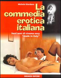 La commedia erotica ...