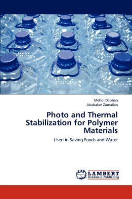 Photo and Thermal Stabilization for Polymer Materials