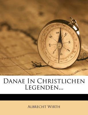 Danae in Christlichen Legenden.