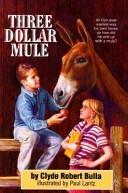 Three dollar mule