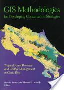 GIS Methodologies for Developing Conservation Strategies