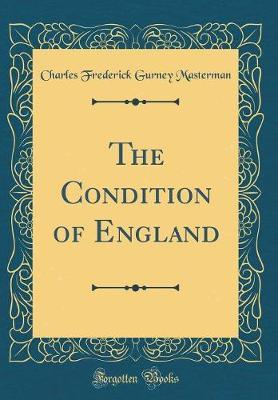 The Condition of England (Classic Reprint)
