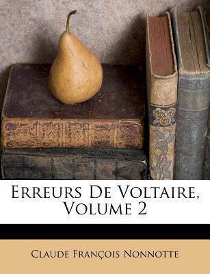 Erreurs de Voltaire, Volume 2